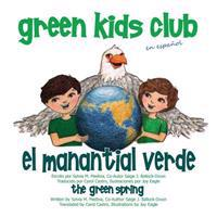 El Manantial Verde - The Green Spring