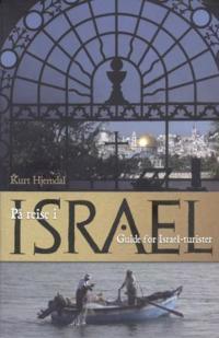 På reise i Israel - Kurt Hjemdal | Ridgeroadrun.org
