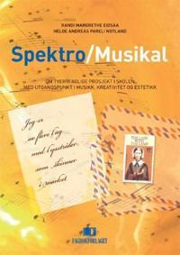 Spektro/Musikal - Randi Margrethe Eidsaa, Helge Andreas Pareli Notland | Inprintwriters.org