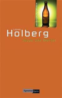 Jeppe paa Bierget, eller Den forvandlede Bonde - Ludvig Holberg | Ridgeroadrun.org