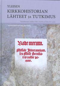 Yleisen kirkkohistorian lähteet ja tutkimus