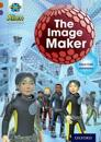 Project X Alien Adventures: Brown Book Band, Oxford Level 11: The Image Maker