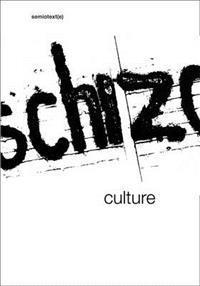 Schizo-Culture: The Event, the Book