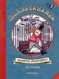 Cirkus Caramba. Vampyr-mysteriet