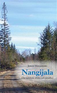 Nangijala : om kärleken, döden och paradiset