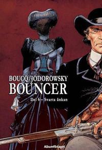 Bouncer. D. 6, Svarta änkan