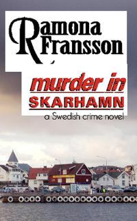 Murder in Skarhamn : a Swedish crime novel