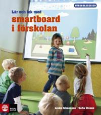 Lär och lek med smartboard i förskolan