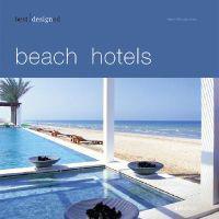 Best Designed Beach Hotels
