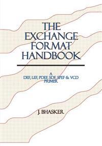 The Exchange Format Handbook: A Def, Lef, Pdef, Sdf, Spef & VCD Primer