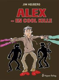Alex - en cool kille