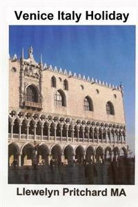 Venice Italy Holiday: : Italien, Semester, Venedig, Resor, Turism