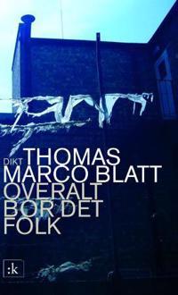 Overalt bor det folk - Thomas Marco Blatt pdf epub