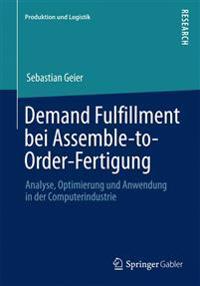 Demand Fulfillment Bei Assemble-to-Order-Fertigung