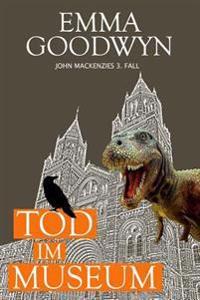 Tod Im Museum: John Mackenzies Dritter Fall