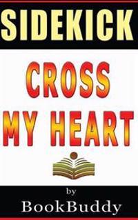Book Sidekick: Cross My Heart (Alex Cross)
