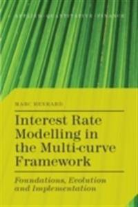 Interest Rate Modelling in the Multi-Curve Framework