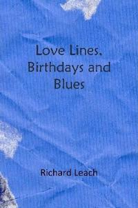Love Lines, Birthdays and Blues