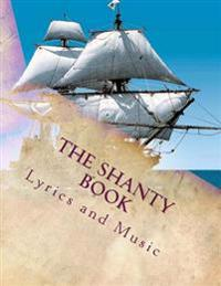 The Shanty Book: Sailor Shanties