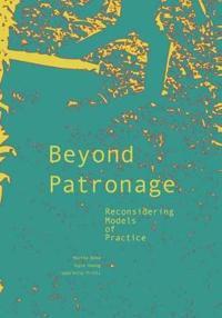 Beyond Patronage
