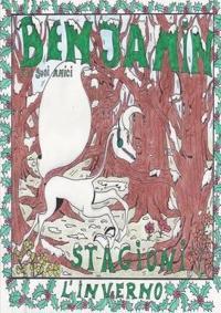 Benjamin Ed I Suoi Amici - Stagioni - L'inverno