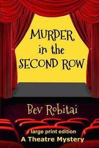 Murder in the Second Row: A Theatre Mystery