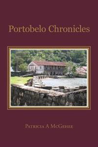 Portobelo Chronicles