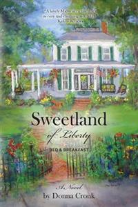 Sweetland of Liberty Bed & Breakfast