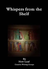 Whispers from the Shelf