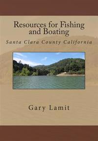 Resources for Fishing and Boating Santa Clara County California
