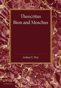 Theocritus, Bion and Moschus