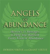 Angels of abundance - heavens 11 messages to help you manifest every form o
