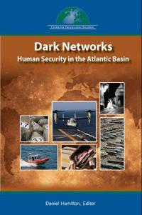Dark Networks in the Atlantic Basin