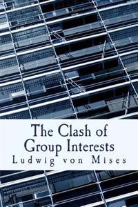 The Clash of Group Interests