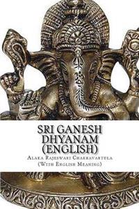 Sri Ganesh Dhyanam: In English, with Meaning