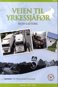 Veien til yrkessjåfør; buss, lastebil -  pdf epub