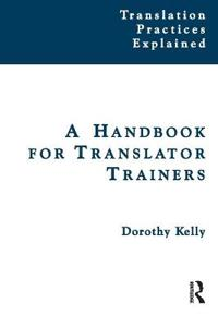 A Handbook for Translator Trainers