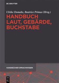 Handbuch Laut, Geb rde, Buchstabe