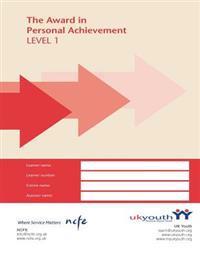 Award in Personal Achievement Workbook: Level 1