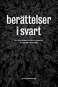 Berättelser I Svart: Klassiska Och Nya Skräckhistorier