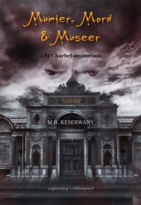 Mumier, Mord og Museer