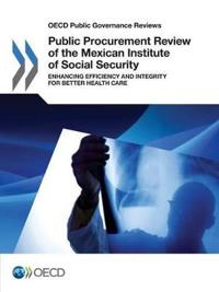 Public Procurement Review of the Mexican Institute of Social Security