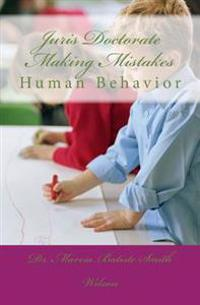 Juris Doctorate Making Mistakes: Human Behavior