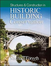 Structures & Construction in Historic Building Conservation