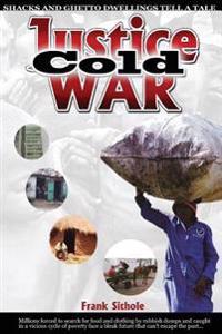 Justice Cold War: Justice Cold War