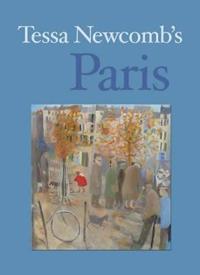 Tessa Newcomb's Paris