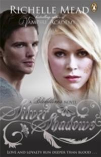 Bloodlines book 5: Silver Shadows