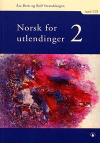 Norsk for utlendinger 2 - Rolf Strandskogen, Åse-Berit Strandskogen   Ridgeroadrun.org