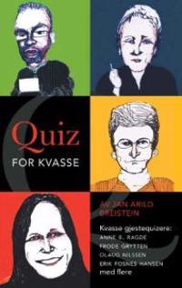 Quiz for kvasse - Jan Arild Breistein pdf epub