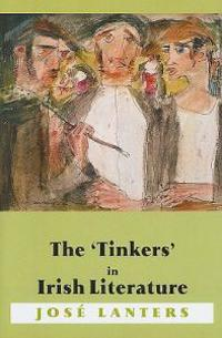 The 'Tinkers' in Irish Literature